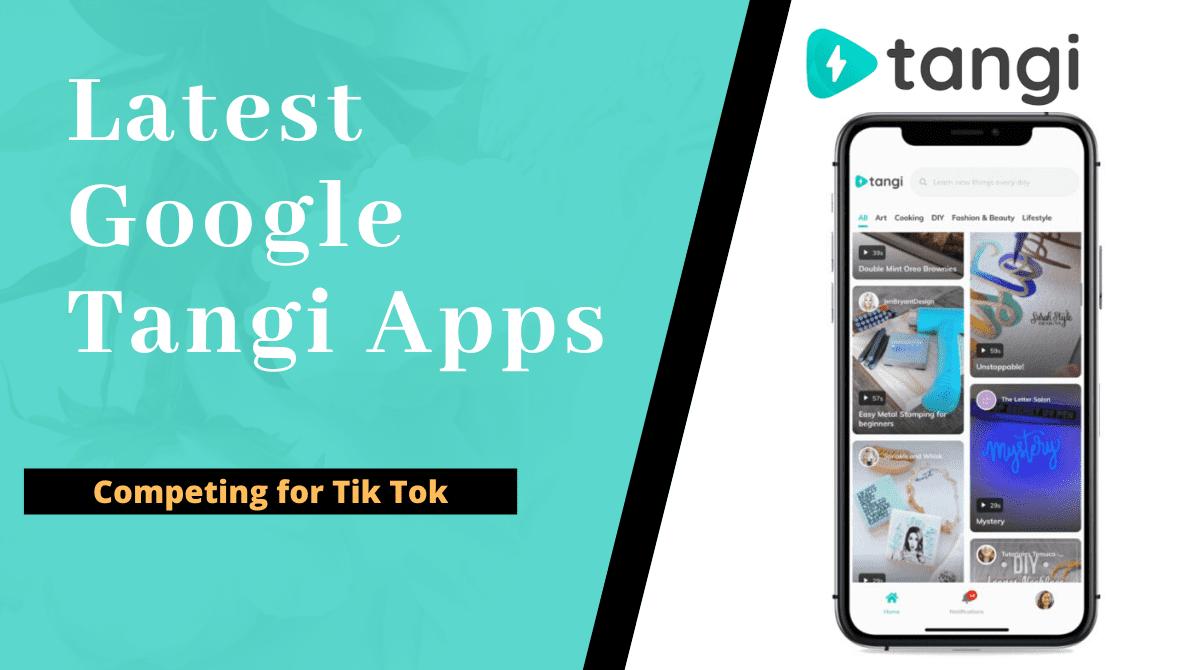 google tangi apps