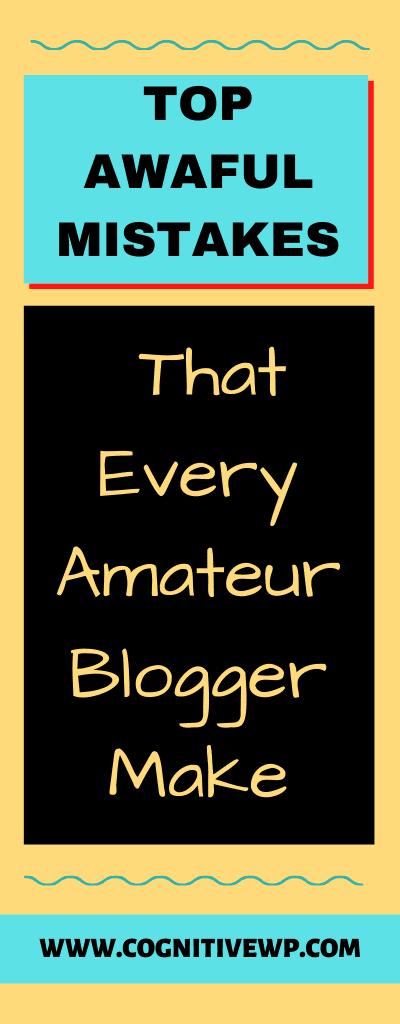 common mistakes amateur blogger